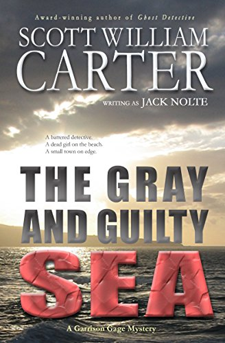 The Gray and Guilty Sea: An Oregon Coast Mystery (Garrison Gage Series Book 1) by [Carter, Scott William]