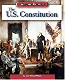 img - for The U.S. Constitution (We the People: Revolution and the New Nation) book / textbook / text book