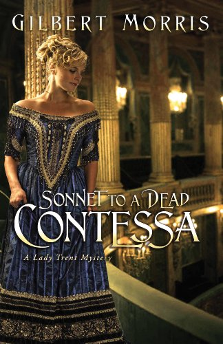 Sonnet to a Dead Contessa (A Lady Trent Mystery Book 3)