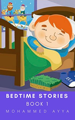 Bedtime stories : A Collection of Illustrated Short stories, the best of all times & Love Poems: Books for Kids, Bedtime Stories for Kids, Short Stories for Kids, Kids Books, Children Books (Book 1)
