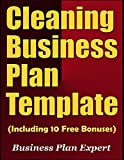 Cleaning Business Plan Template (Including 10 Free Bonuses)