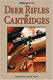 Deer Rifles & Cartridges (Outdoorsman's Edge)