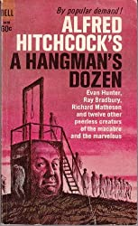 Alfred Hitchcock's a Hangman's Dozen