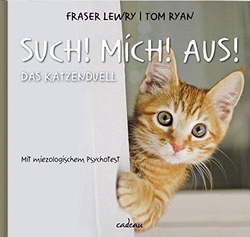 Such! Mich! aus!: Das Miezenduell mit miezologischen Psychotest (cadeau)