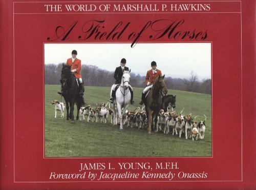 a-field-of-horses-the-world-of-marshall-p-hawkins