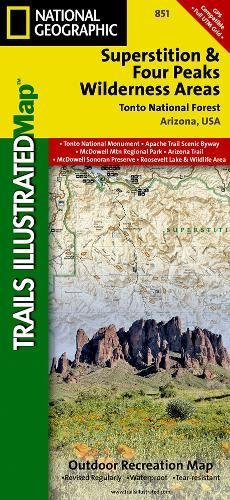 National Forest Trail Map (Superstition and Four Peaks Wilderness Areas [Tonto National Forest] (National Geographic Trails Illustrated Map))