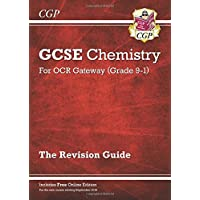 New Grade 9-1 GCSE Chemistry: OCR Gateway Revision Guide with Online Edition (CGP GCSE Chemistry 9-1 Revision)