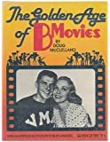 The Golden Age Of B Movies