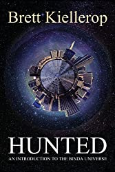 Hunted: An Introduction to the Binda Universe