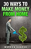 30 Ways to Make Money from Home Review