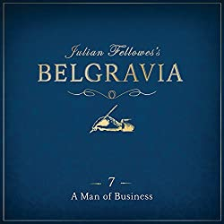 Julian Fellowes's Belgravia, Episode 7