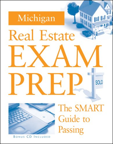 Michigan Real Estate Exam Prep: The Smart Guide to Passing (Book & CD-ROM)