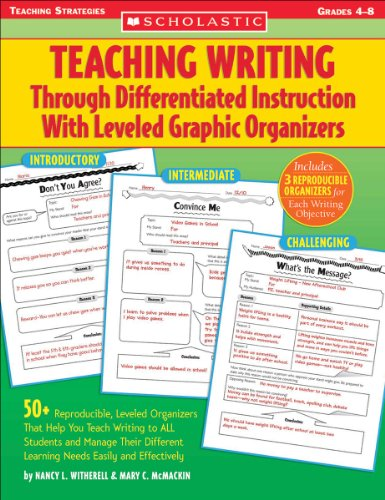Teaching Writing Through Differentiated Instruction With Leveled Graphic Organizers ()
