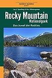 Rocky Mountain Nationalpark: Das Juwel der Rockies (Scenic Guides)