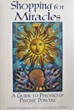img - for Shopping for Miracles: A Guide to Psychics & Psychic Powers book / textbook / text book
