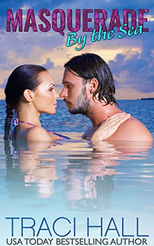 Masquerade by the Sea — Contemporary Romance Series: A Small-Town Beach Romance -