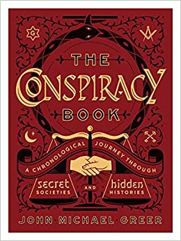 The Conspiracy Book: A Chronological Journey through Secret