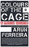 Colours of the Cage: A Prison Memoir