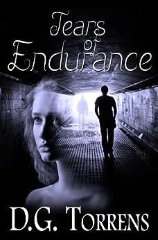 Tears of Endurance (A Ferria/Fielding Novel Book 1) by [Torrens, D.G.]