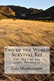 End of the World Survival Kit, Luis Montemayor, 1481268481