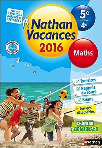 Amazon Fr Nathan Vacances Maths De La 5e Vers La 4e