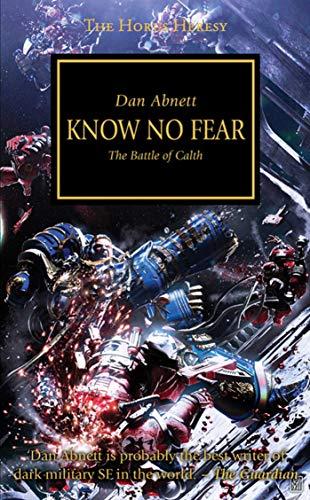 Horus Heresy: Know No Fear (The Horus Heresy)