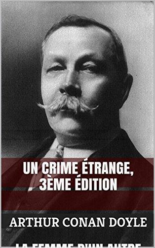 Un Crime étrange, 3e édition (French Edition)
