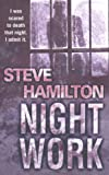 Front cover for the book Night Work by Steve Hamilton