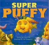 img - for Super Puffy by Laurie Shimizu Ide (2004-09-01) book / textbook / text book