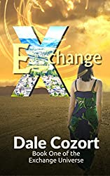Exchange: Book One of the Exchange Universe