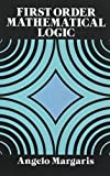 img - for First Order Mathematical Logic (Dover Books on Mathematics) by Angelo Margaris (1990-03-01) book / textbook / text book