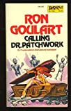 Calling for Dr. Patchwork, Ron Goulart, 0879973676