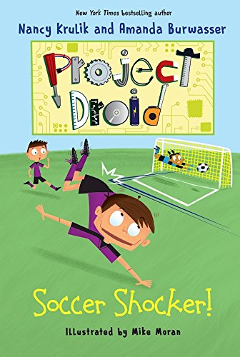 Soccer Shocker!: Project Droid #2 by [Krulik, Nancy, Burwasser, Amanda]