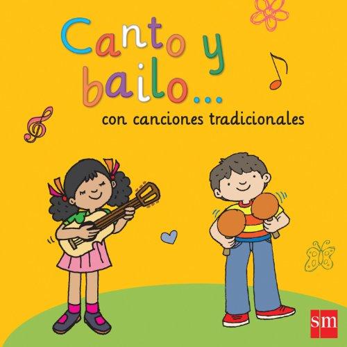 Canto y bailo... con canciones tradicionales