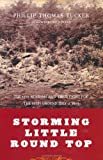 Storming Little Round Top, Phillip Thomas Tucker, 0306811464