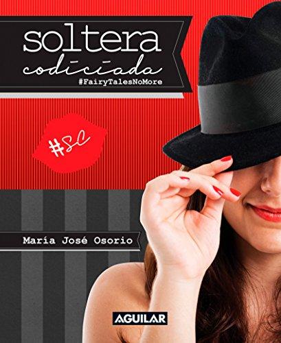 Descargar Libro Soltera Codiciada María José Osorio