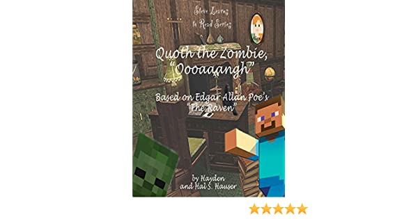 Amazoncom Steve Learns To Read Series Quoth The Zombie Oooaaangh - Minecraft top hauser