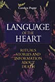 The Language of the Heart, Carolyn Pogue, 1896836178