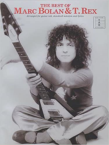 The Best of Marc Bolan & T. Rex (Guitar Tab): Amazon.co.uk: Marc ...