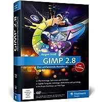GIMP 2.8: Das umfassende Handbuch (Galileo Design)