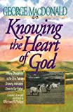 Knowing the Heart of God: Where Obedience Is the One Path to Drawing Intuitively Close to Our Father