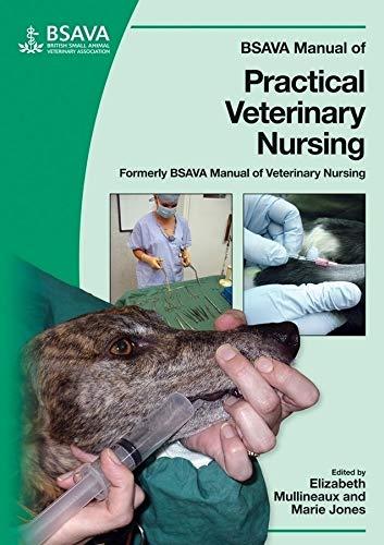 bsava manual of practical veterinary nursing bsava british small rh amazon co uk Veterinary Nursing Clip Art bsava manual of practical veterinary nursing pdf