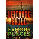Ultimate Chill: Famous Places