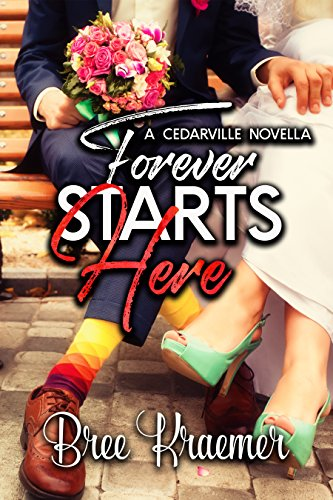 Forever Starts Here (A Cedarville Novel Book 6)