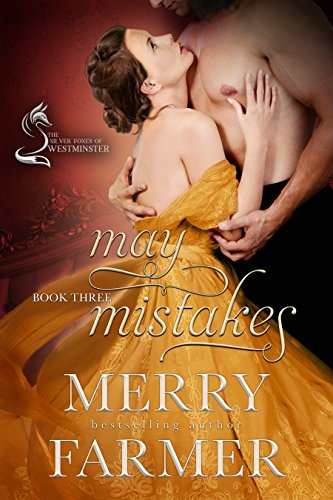 May Mistakes (The Silver Foxes of Westminster Book 3)