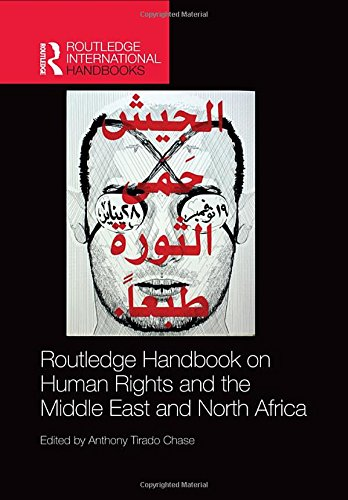 Routledge Handbook on Human Rights and the Middle East and North Africa (Routledge International Handbooks) ()