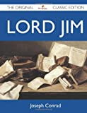 Lord Jim - the Original Classic Edition, Joseph Conrad, 1486146996