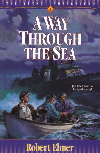 A Way Through the Sea (Young Underground Book 1) by [Elmer, Robert]