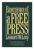 Emergence of a Free Press, Leonard W. Levy, 0195035062