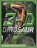 3-D Dinosaur, Dorling Kindersley Publishing Staff, 0756672155